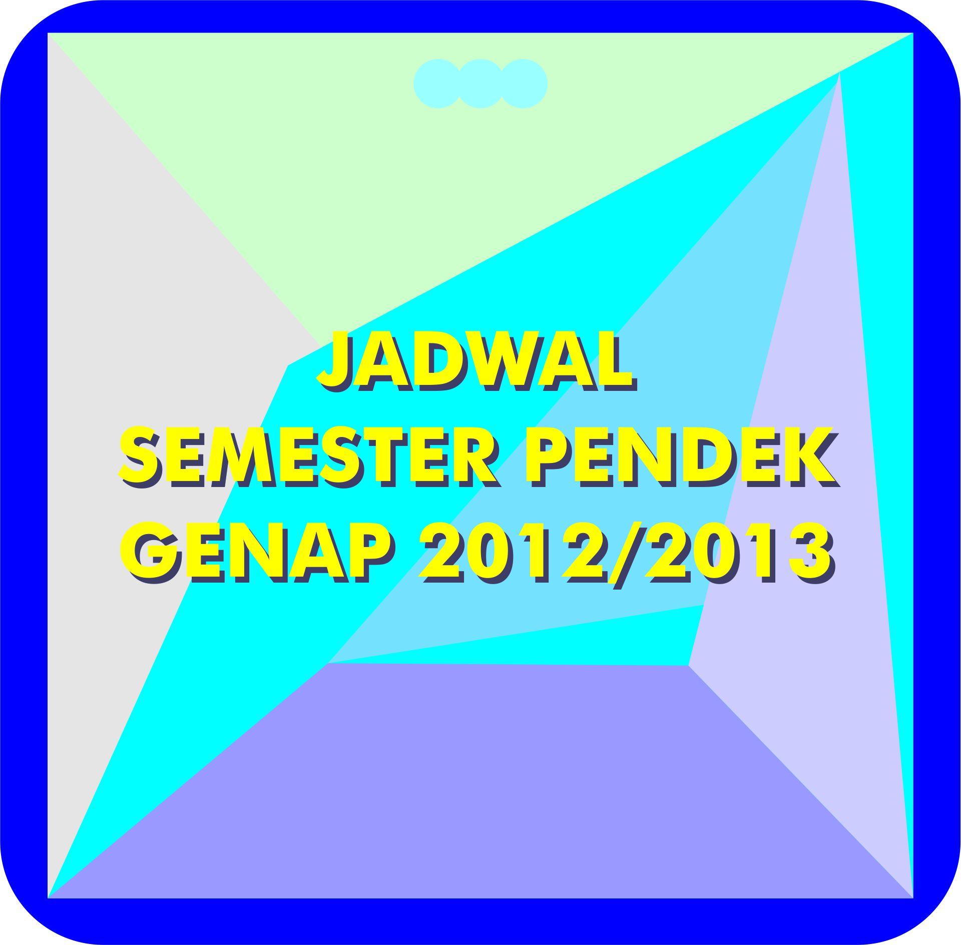 Info Semester Pendek Genap 2012/2013